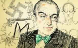 Fritz Lang ed i suoi capolavori cinematografici da scoprire e riscoprire