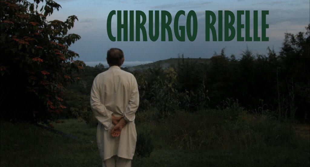 documentario-cgirurgo-ribelle